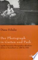 Der Photograph in Garten und Park