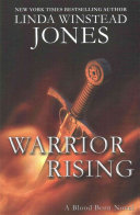 Warrior Rising : idea of the world beyond their...