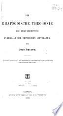 Die rhapsodische Theogonie und ihre Bedeutung innerhalb der orphischen Litteratur