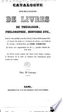 Catalogue d une belle collection de livres de th  ologie  philosophie  histoire etc