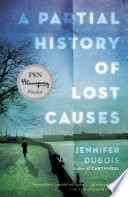 A Partial History of Lost Causes Book PDF