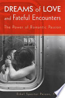 Dreams Of Love And Fateful Encounters book