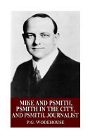 Ebook Mike and Psmith, Psmith in the City, and Psmith, Journalist Epub P. G. Wodehouse Apps Read Mobile