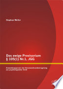 Das ewige Provisorium § 105(1) Nr.1, JGG: Anwendungspraxis der Heranwachsendenregelung aus psychologischer Sicht