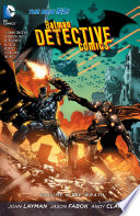 Batman  Detective Comics Vol  4  The Wrath  The New 52