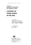A History of Young People in the West  Stormy evolution to modern times Book PDF