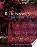 Kaffe Fassett's Kaleidoscope of Quilts