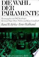 Die Wahl der Parlamente und anderer Staatsorgane