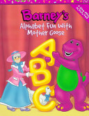 Barney's Alphabet Fun with Mother Goose Hours Of Interactive Fun For Barney Fans As