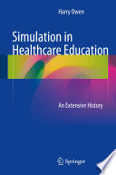 Simulation in Healthcare Education