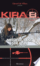 Kira 3 : Neige de sang sur Oslo