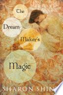 Ebook The Dream-Maker's Magic Epub Sharon Shinn Apps Read Mobile