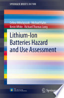Lithium Ion Batteries Hazard and Use Assessment