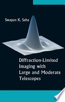 Diffraction Limited Imaging with Large and Moderate Telescopes