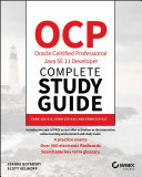 Ocp Oracle Certified Professional Java Se 11 Developer Complete Study Guide