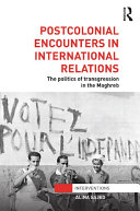Postcolonial Encounters in International Relations