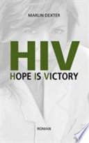 HIV Hope Is Victory