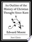 An Outline Of The History Of Christian Thought Since Kant Start Classics