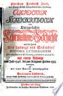 Compendium Seckendorfianum oder Kurzgefa  te Reformations Geschichte