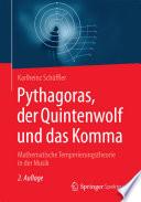 Pythagoras  der Quintenwolf und das Komma