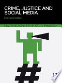 Crime  Justice and Social Media
