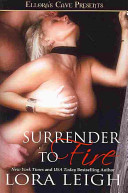 Surrender to Fire