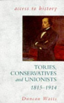 Tories, Conservatives and Unionists, 1815-1914