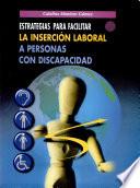 Estrategias Para Facilitar la Inserción Laboral a Personas Con Discapacidad