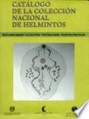 Cat  logo de la Colecci  n Nacional de Helmintos