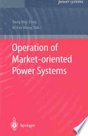 Operation of Market oriented Power Systems