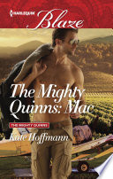 The Mighty Quinns: Mac : mackenzie has no past. orphaned at...