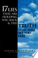 17 Lies That Are Holding You Back and the Truth That Will Set You Free Book PDF