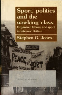 Sport, Politics and the Working Class