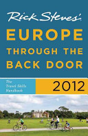 Rick Steves  Europe Through the Back Door 2012