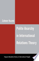 Polite Anarchy in International Relations Theory