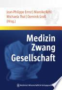 Medizin - Zwang - Gesellschaft