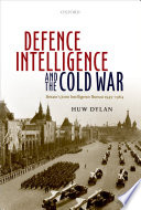 Defence Intelligence and the Cold War