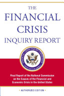 The Financial Crisis Inquiry Report, Authorized Edition Book