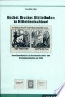 Bücher, Drucker, Bibliotheken in Mitteldeutschland