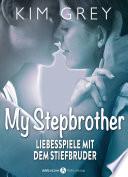 My Stepbrother Liebesspiele Mit Dem Stiefbruder 2