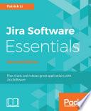 Jira Software Essentials   Second Edition