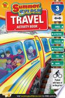 Summer Splash Travel Activity Book  Grade 3