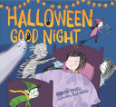 Halloween Good Night : and clever halloween bedtime story starring your favorite...