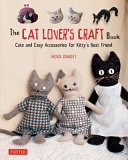 The Cat Lover S Craft Book