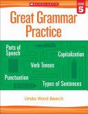 Great Grammar Practice  Grade 5