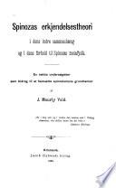 Spinozas erkjendelsestheori i dens indre sammenhaeng og i dens forhold til Spinozas metafysik
