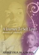 Journey To Self Love: Memoirs Of A Butterfly : ...