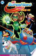 Dc Super Hero Girls Spaced Out 2017 5