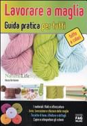 Lavorare a maglia. Guida partica per tutti