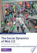 The Social Dynamics of Web 2 0